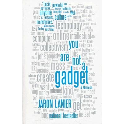 YOU ARE NOT A GADGET(ISBN=9780307389978)
